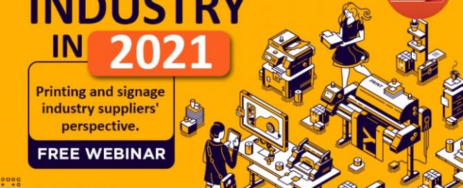 Free Webinar On The State Of The Signage And Printing Industry In 2021